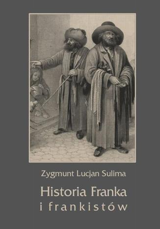 Okładka książki Historia Franka i frankistów