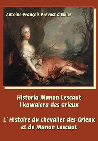 Okładka książki/ebooka Historia Manon Lescaut i kawalera des Grieux