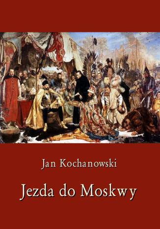 Okładka książki/ebooka Jezda do Moskwy
