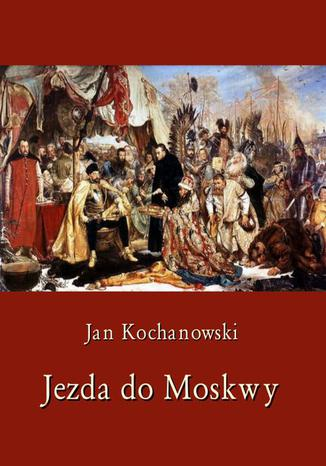 Okładka książki Jezda do Moskwy