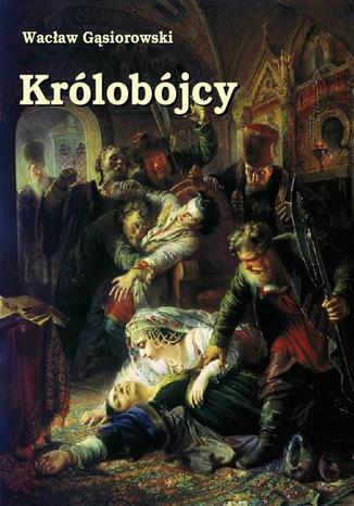 Okładka książki/ebooka Królobójcy