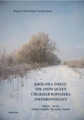 Okładka książki Królowa Śniegu. The Snow Queen. Sneedronningen