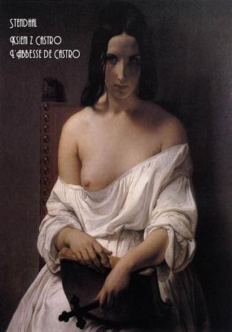 Okładka książki Ksieni z Castro - LAbbesse de Castro