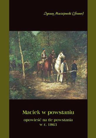 Okładka książki Maciek w powstaniu