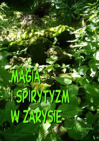 Okładka książki Magia i spirytyzm w zarysie