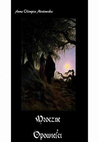Okładka książki Mroczne opowieści