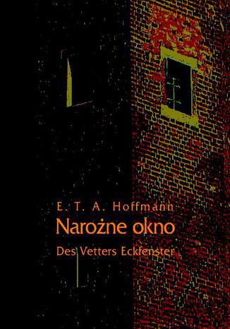 Okładka książki Narożne okno - Des Vetters Eckfenster