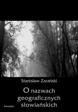 Okładka książki O nazwach geograficznych słowiańskich