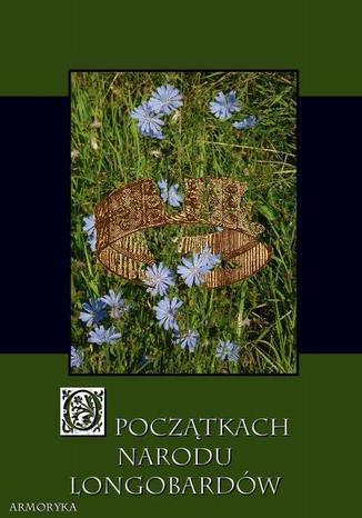 Okładka książki O początku narodu Longobardów