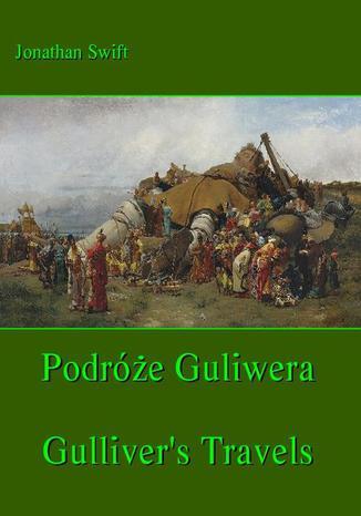 Okładka książki/ebooka Podróże Gulliwera. Gulliver's Travels