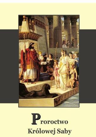 Okładka książki Proroctwo królowej Saby