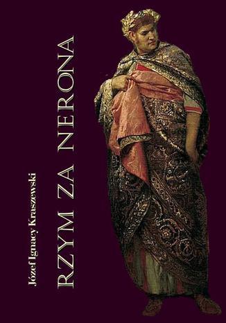 Okładka książki Rzym za Nerona. Obrazy historyczne