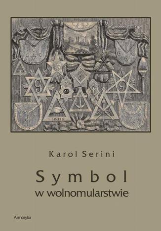 Okładka książki/ebooka Symbol w wolnomularstwie