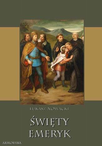 Okładka książki Święty Emeryk