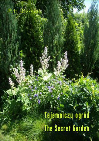 Okładka książki Tajemniczy ogród. The Secret Garden
