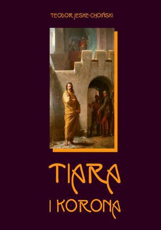 Okładka książki Tiara i korona