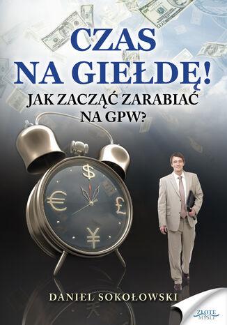 Okładka książki Czas na giełdę!