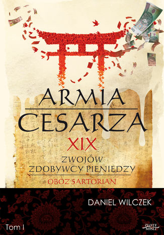 Okładka książki Armia cesarza. XIX zwojów zdobywcy pieniędzy