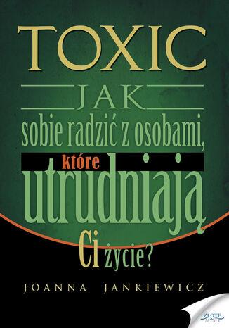 Okładka książki TOXIC