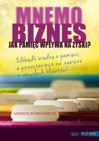 Okładka książki/ebooka MNEMObiznes. Jak pamięć wpływa na zysk firmy?