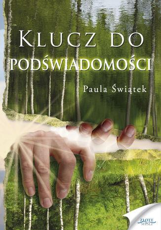 Okładka książki/ebooka Klucz do podświadomości