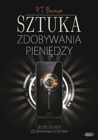 Okładka książki/ebooka Sztuka zdobywania pieniędzy