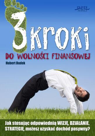 Okładka książki/ebooka 3 kroki do wolności finansowej