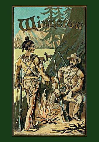 Okładka książki Winnetou tomy I, II i III