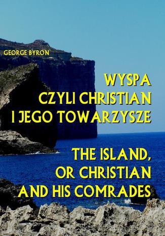 Okładka książki Wyspa czyli Christian i jego towarzysze