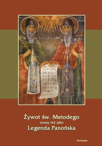 Okładka książki Żywot św. Metodego. Legenda Panońska