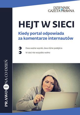 Okładka książki Hejt w sieci Kiedy portal odpowiada za komentarze internautów