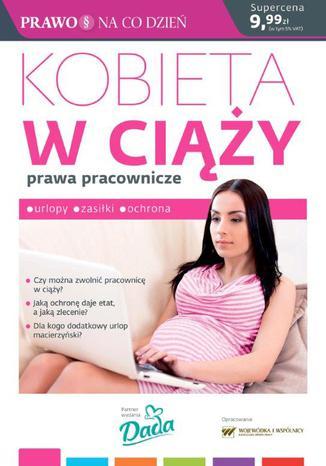 Okładka książki Kobieta w ciąży prawa pracownicze