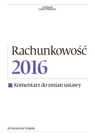 Okładka książki/ebooka Rachunkowość 2016