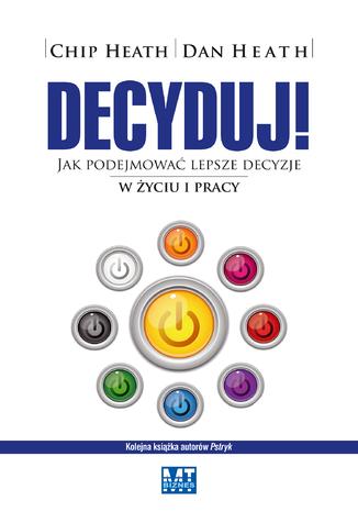 Okładka książki Decyduj!