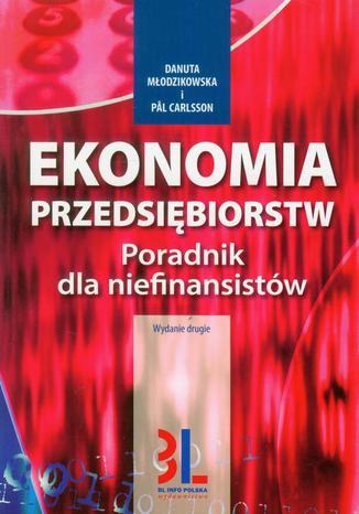 Okładka książki/ebooka Ekonomia przedsiębiorstw. Poradnik dla niefinansistów
