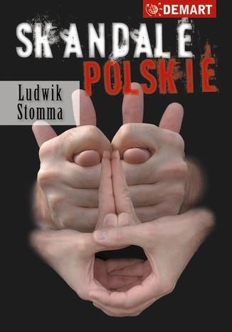 Okładka książki Skandale Polskie