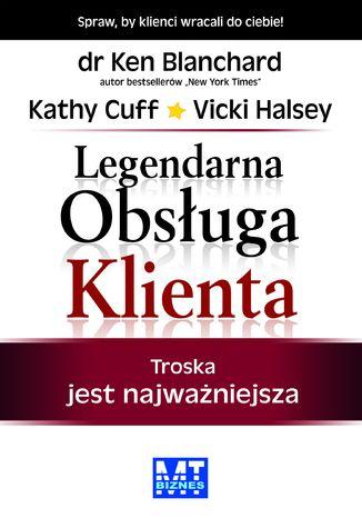 Okładka książki/ebooka Legendarna obsługa Klienta