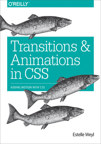 Okładka książki/ebooka Transitions and Animations in CSS. Adding Motion with CSS