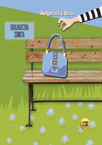 Okładka książki/ebooka Ekologiczna zemsta