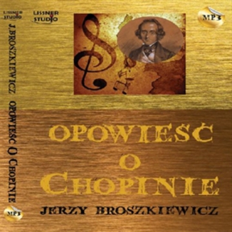 Okładka książki Opowieść o Chopinie