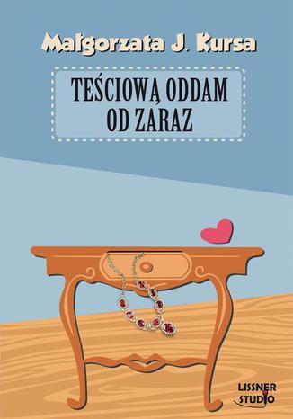 Okładka książki/ebooka Teściową oddam od zaraz