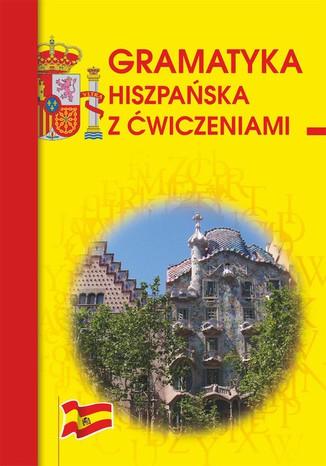 Okładka książki/ebooka Gramatyka hiszpańska z ćwiczeniami