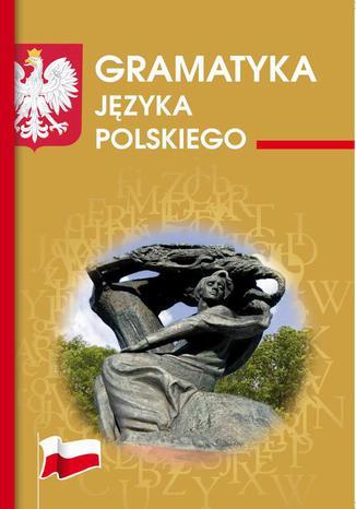 Okładka książki/ebooka Gramatyka języka polskiego