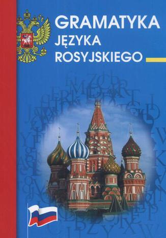 Okładka książki Gramatyka języka rosyjskiego