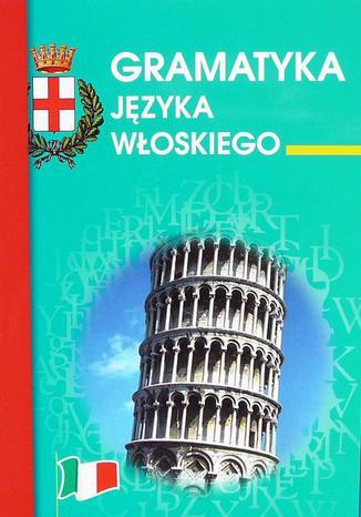 Okładka książki/ebooka Gramatyka języka włoskiego