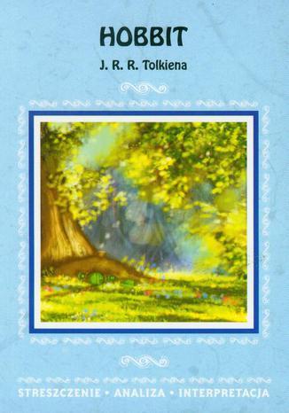 Okładka książki Hobbit J. R. R. Tolkiena. Streszczenie, analiza, interpretacja
