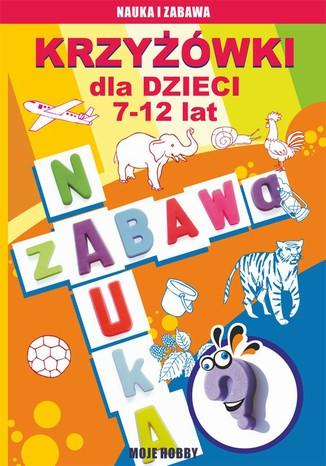 Okładka książki/ebooka Krzyżówki dla dzieci 7-12 lat