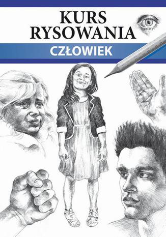 Okładka książki/ebooka Kurs rysowania Człowiek. Różne techniki