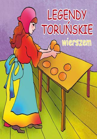 Okładka książki Legendy toruńskie wierszem