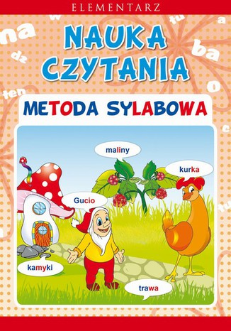 Nauka czytania. Metoda sylabowa